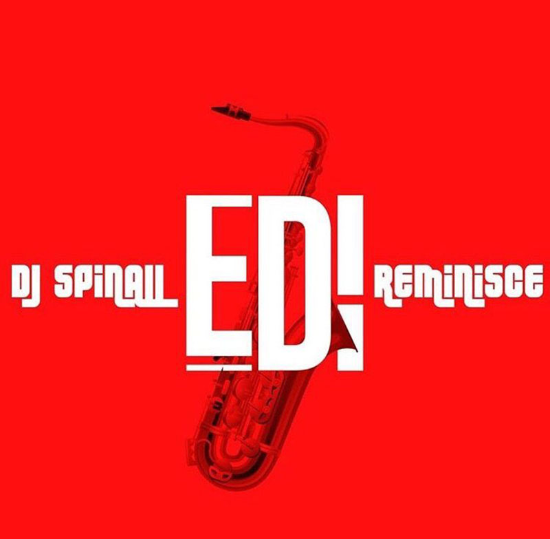DJ Spinall - Edi Ft. Reminisce