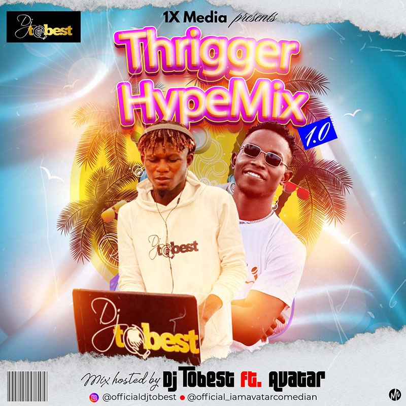 DJ Tobest - Turn up Thriger Mix 1.0 (Mixtape)