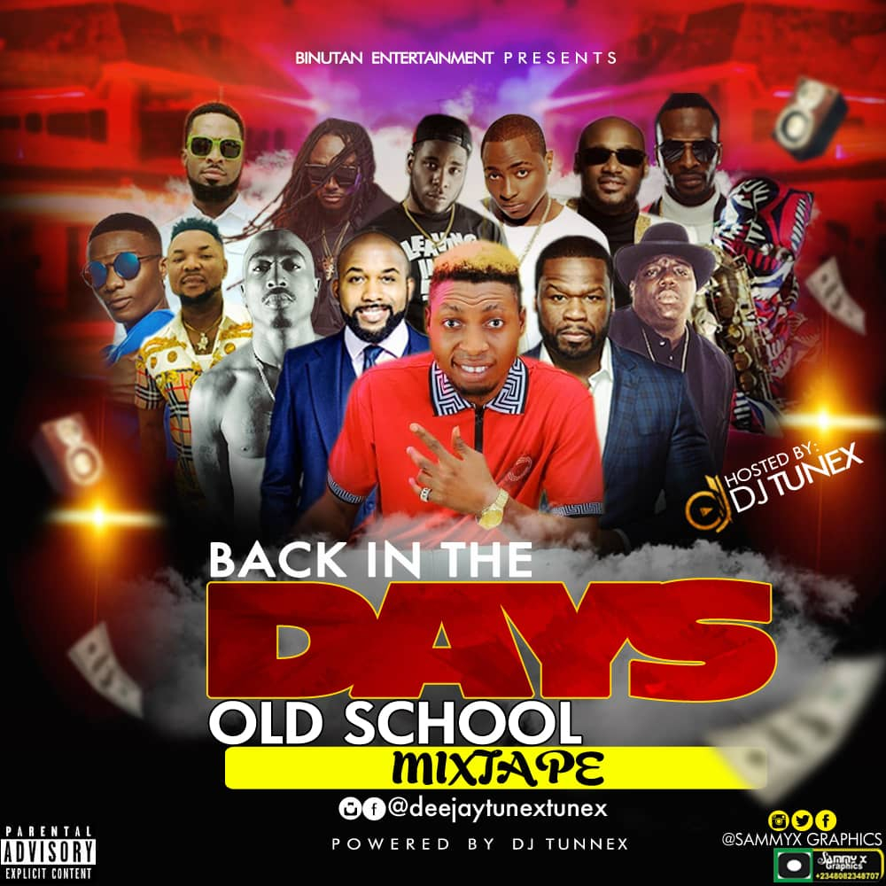 DJ Tunex - Back In The Days (Old School Mixtape)
