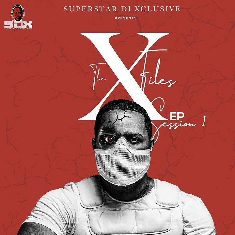 DJ Xclusive - The XFiles EP (Session 1)