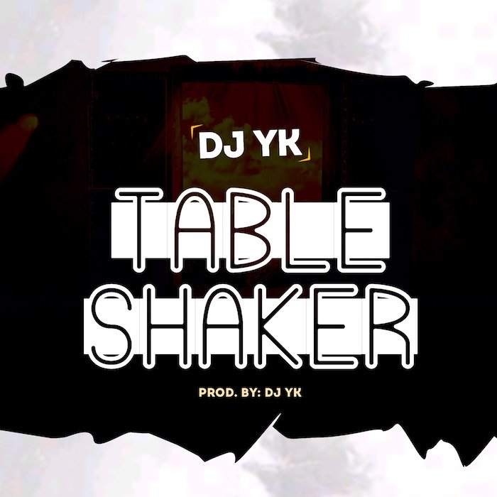 DJ YK Beats - Table Shaker