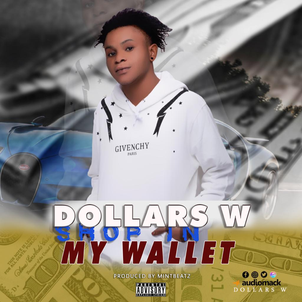 Dollars W - Shop In My Wallet (Lyrics)