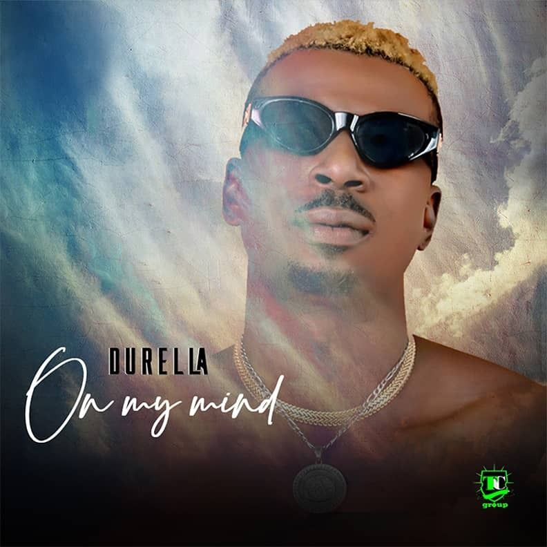 Durella - On My Mind