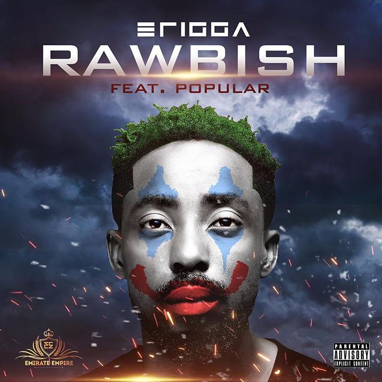 Erigga Ft. Popular - Rawbish