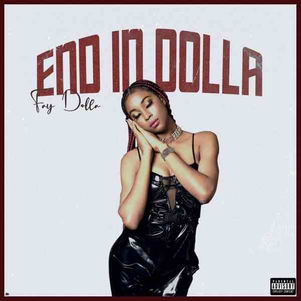 Fay Dolla - End In Dolla (EP)