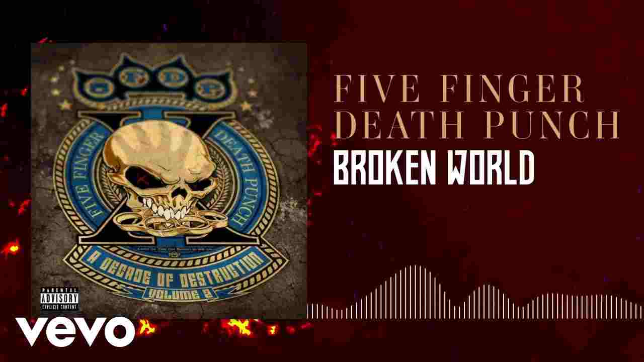 Five Finger Death Punch - Broken World