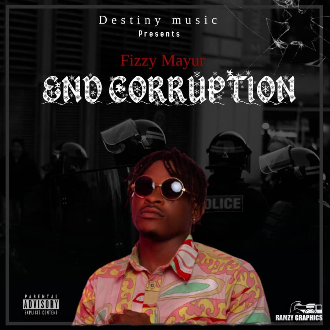 Fizzy Mayur - End Corruption
