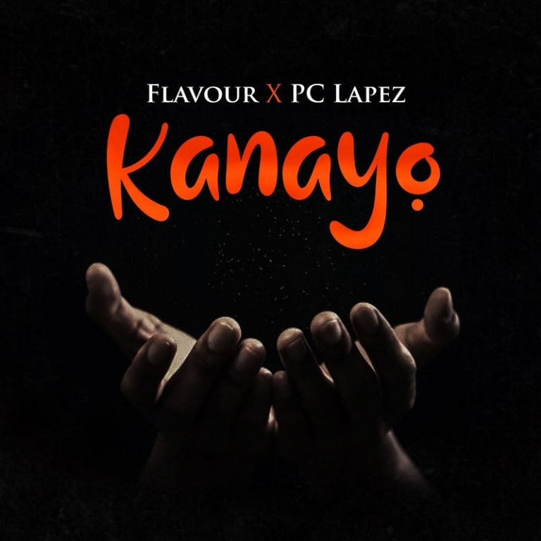 Flavour Ft. PC Lapez - Kanayo