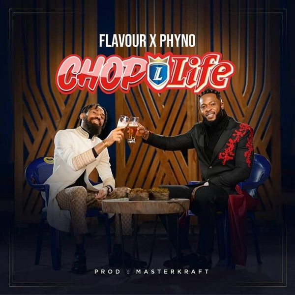 Flavour Ft. Phyno - Chop Life