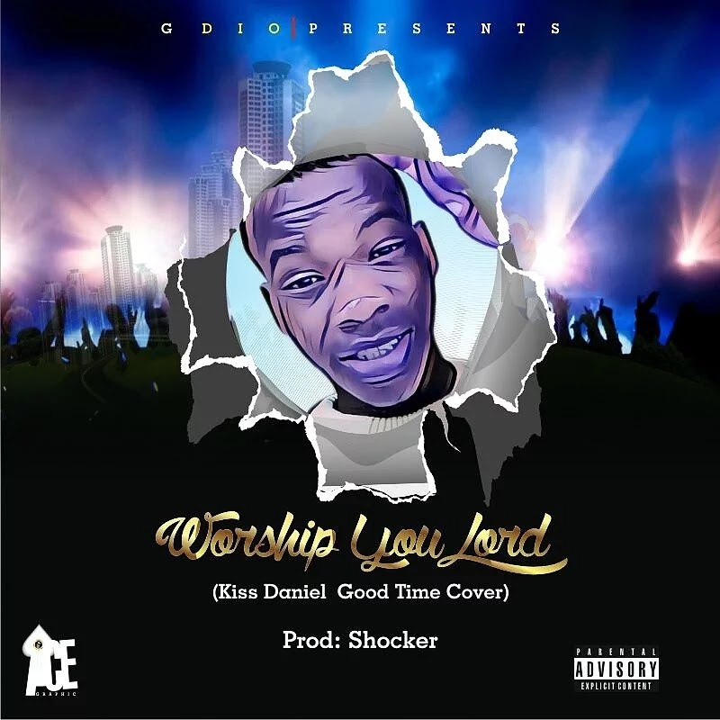 G Dio - Worship You Lord (Good Time's Cover)
