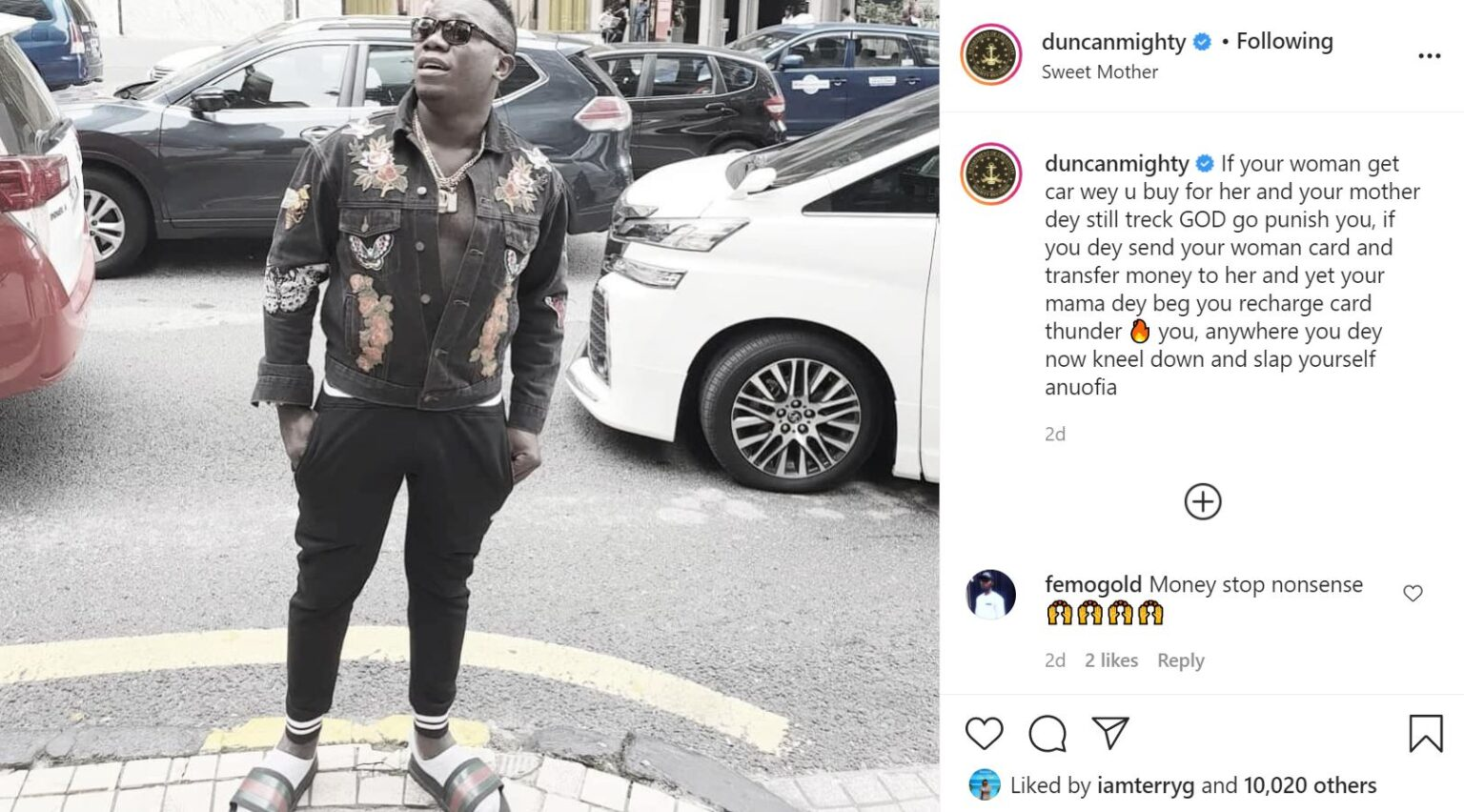 """God Will Punish You If Your Woman Has A Car And Your Mum Is Trekking"" – Duncan Mighty Declares!"