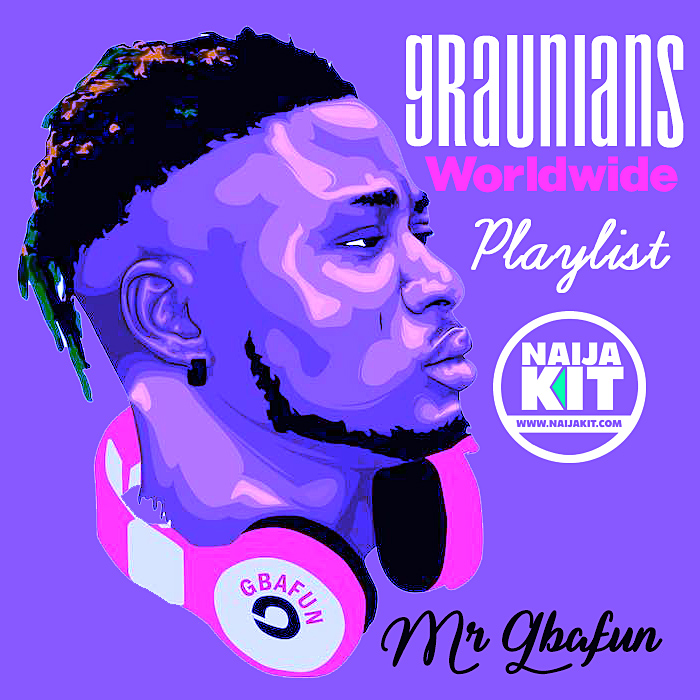 Graunians Cruise Moment With Mr Gbafun Playlist