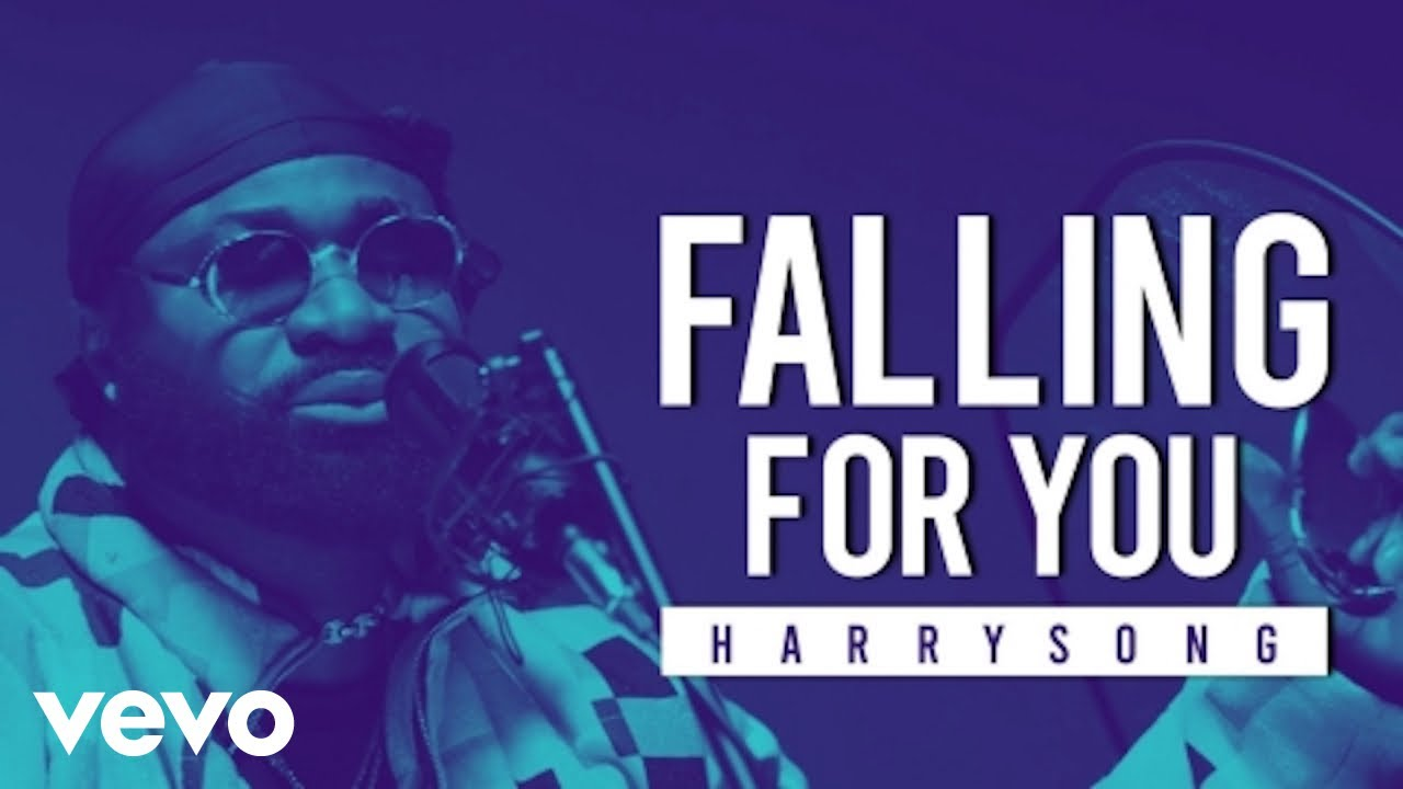 Harrysong - Falling For You (Official Video)
