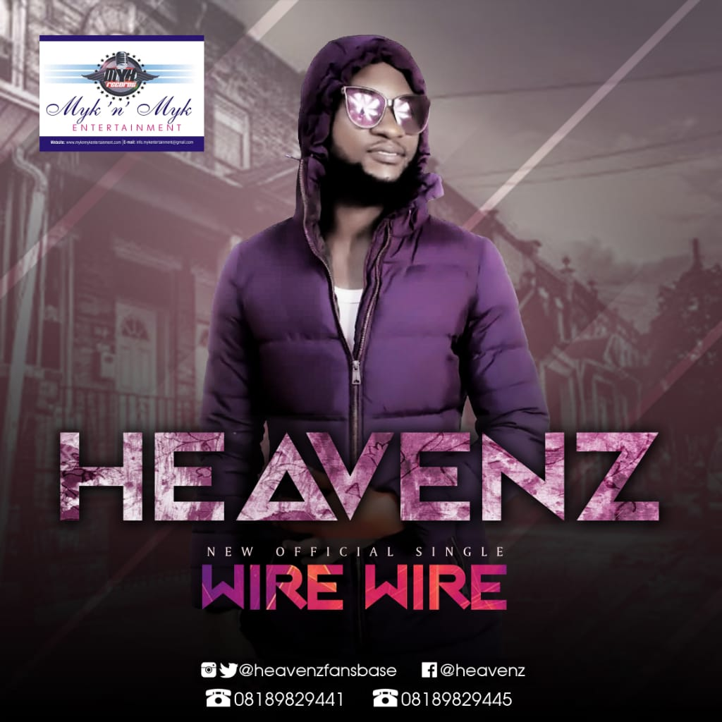 Heavenz - Wire Wire (Prod. By Excel Beat)