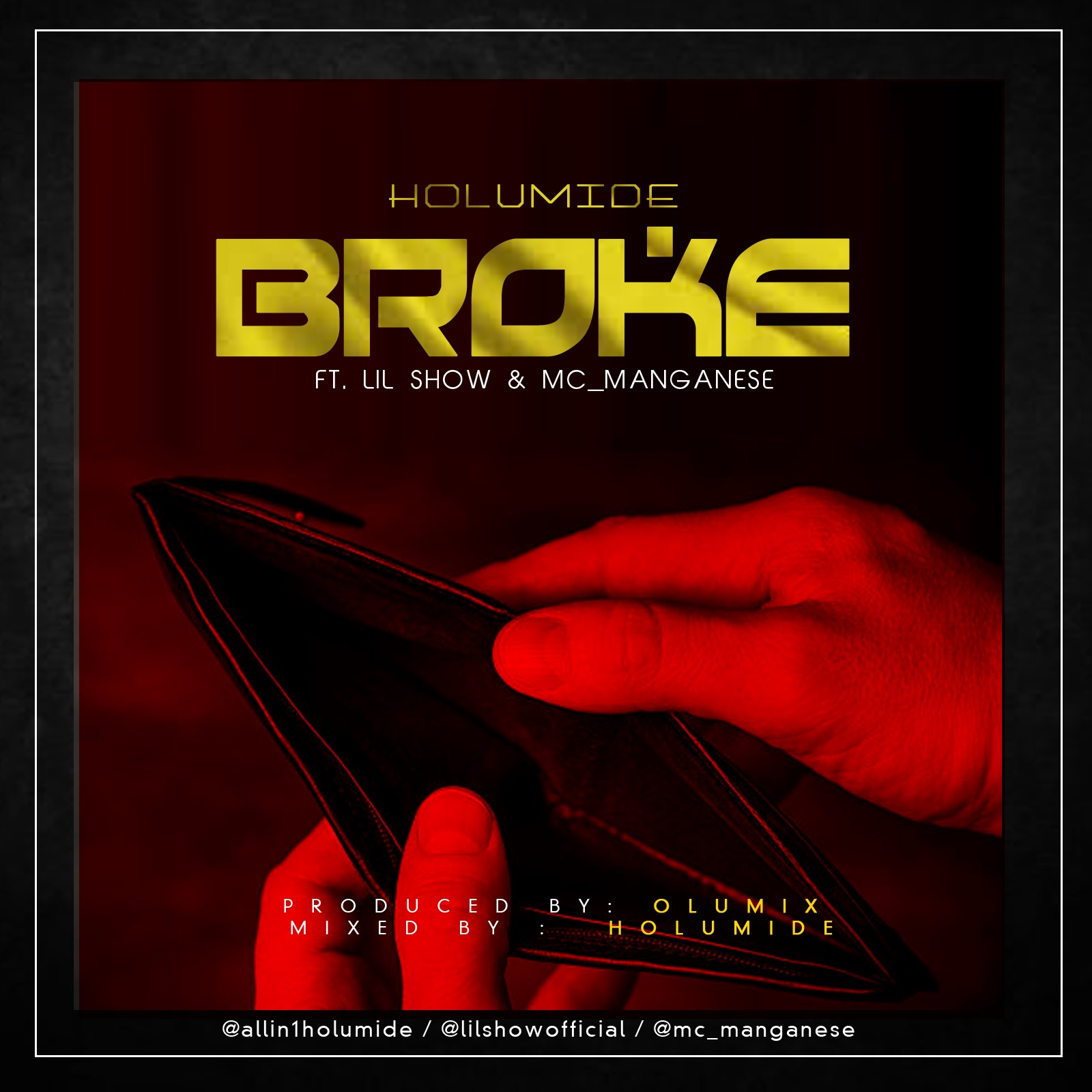 Holumide Ft. Lil Show & Mc Manganese - Broke