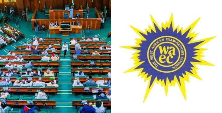 House of Reps faults FG's Decision to cancel WASSCE Exams