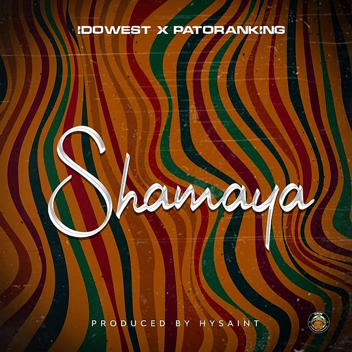 Idowest Ft. Patoranking - Shamaya