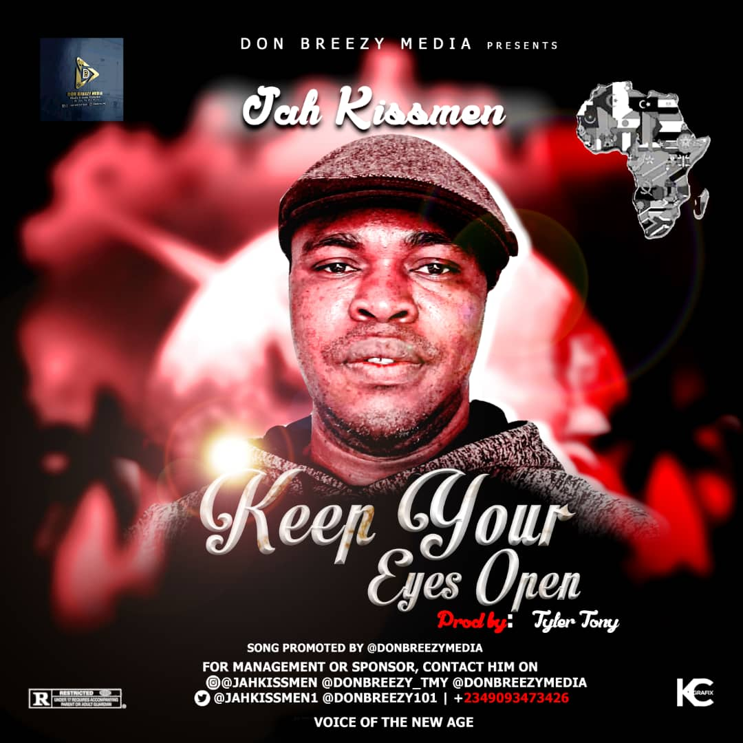 Jah Kissmen - Keep Your Eyes Open