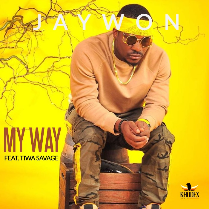 Jaywon Ft. Tiwa Savage - My Way