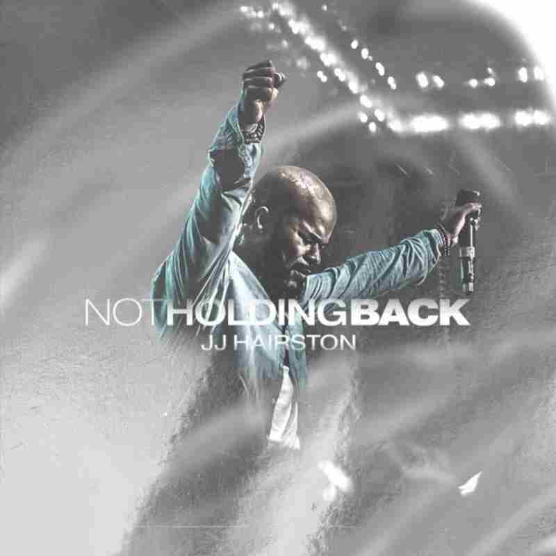 JJ Hairston Ft. Travis Greene - Never Gave Up