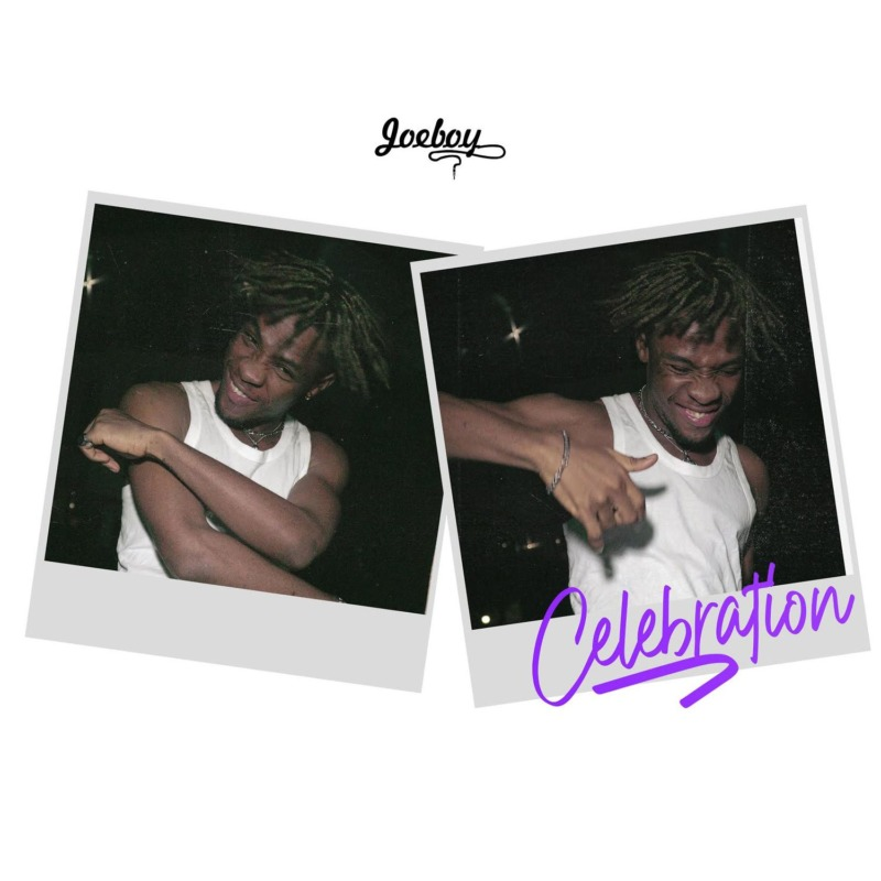 "Joeboy – ""Celebration Lyrics"""