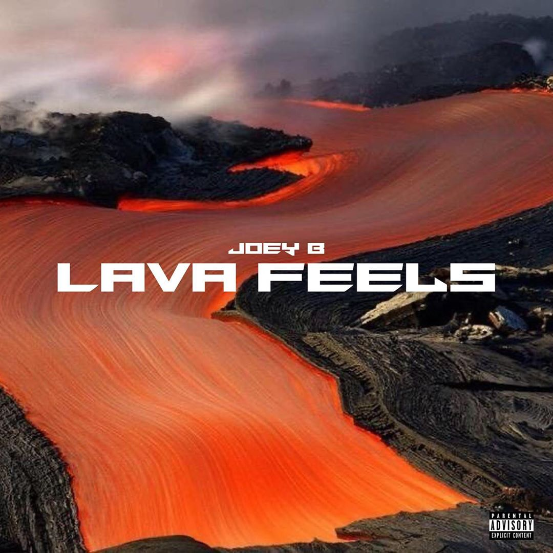Joey B - Lava Feels (EP)