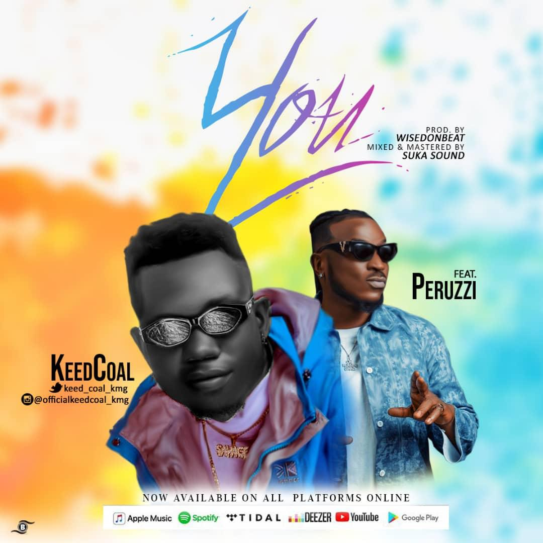 Keedcoal - You Ft. Peruzzi