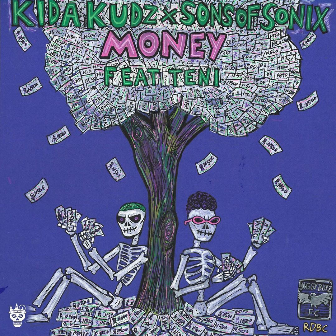 Kida Kudz & Sons of Sonix Ft. Teni - Money