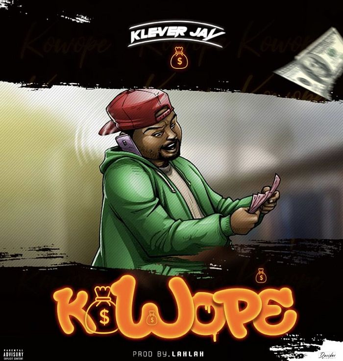 Klever Jay - Kowope (Prod. By Lahlah)