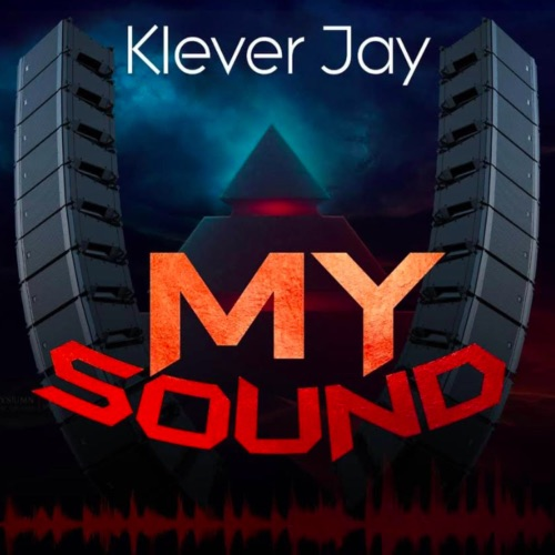 Klever Jay - My Sound (EP)