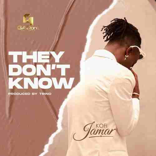 Kofi Jamar - They Don't Know