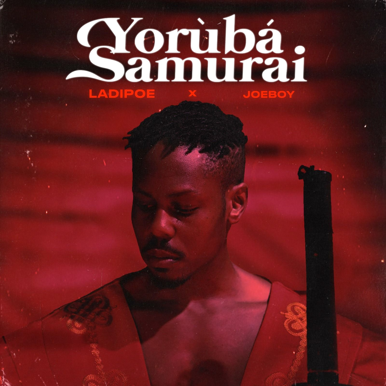 LadiPoe Ft. Joeboy - Yoruba Samurai (Lyrics)