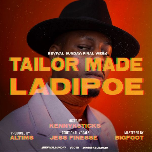 Ladipoe - Tailor Made (Prod. By Altims)
