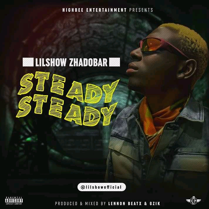 Lil Show - Steady Steady (Prod. By Lennon Beatx & Gzik)