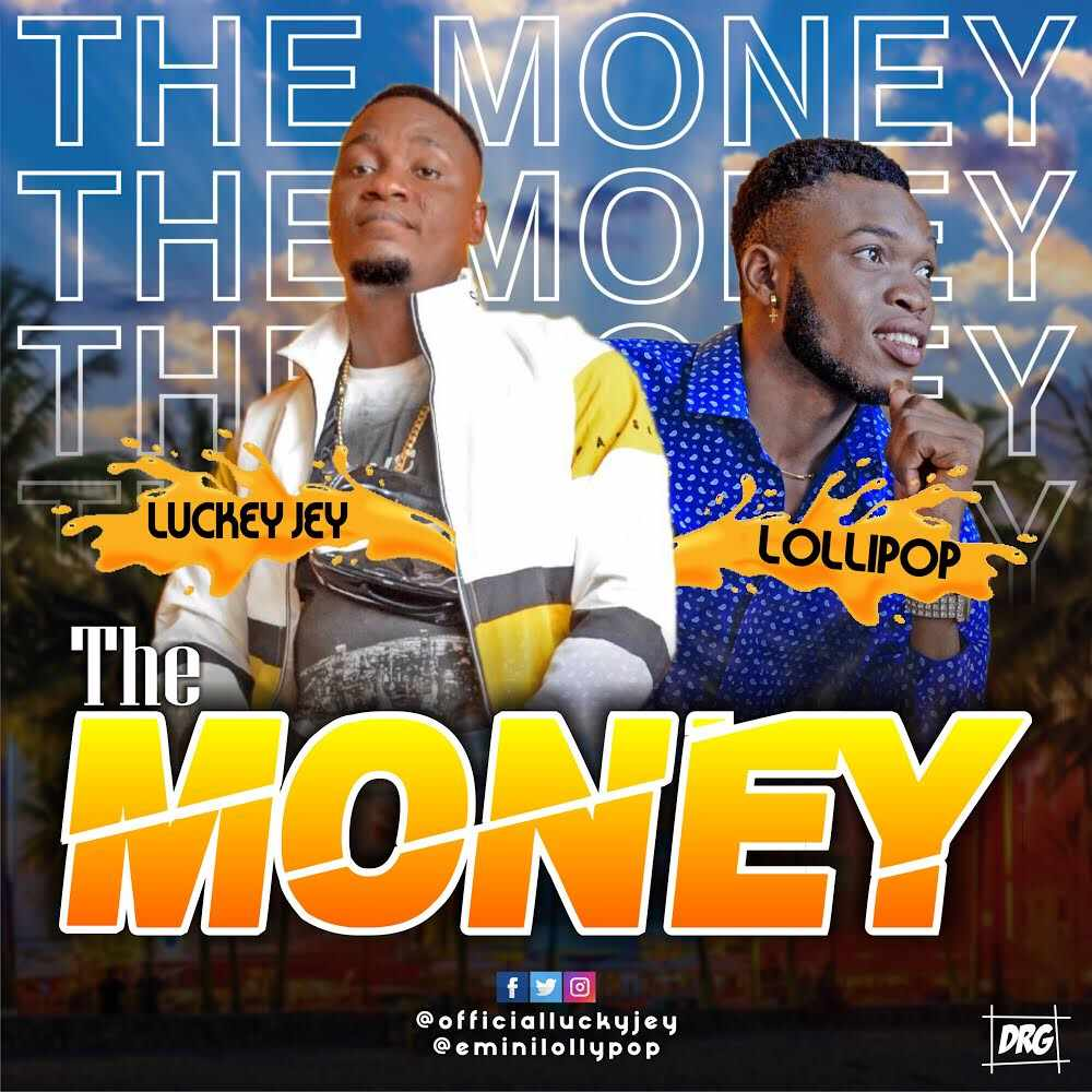 Luckey Jey Ft. Lolli Pop - The Money