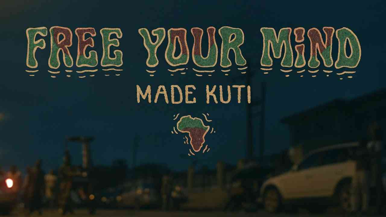 Made Kuti - Free Your Mind