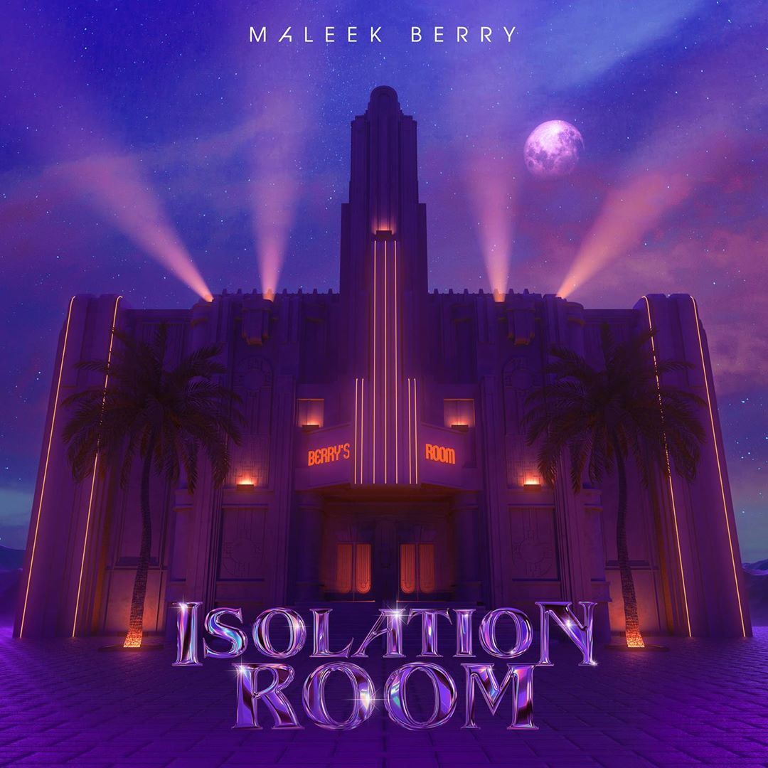 Maleek Berry - Isolation Room (EP)