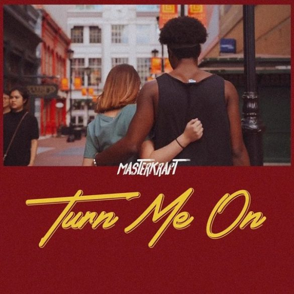 Masterkraft -Turn Me On