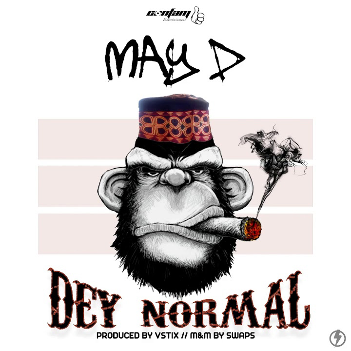 May D - Dey Normal (Prod. By Vstix)