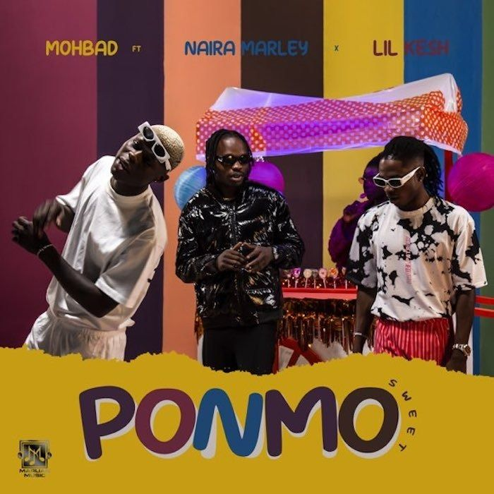 Mohbad Ft. Naira Marley & Lil Kesh - Ponmo Sweet (Lyrics)