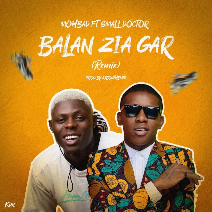 Mohbad Ft. Small Doctor - Balan Zia Gar (Remix)