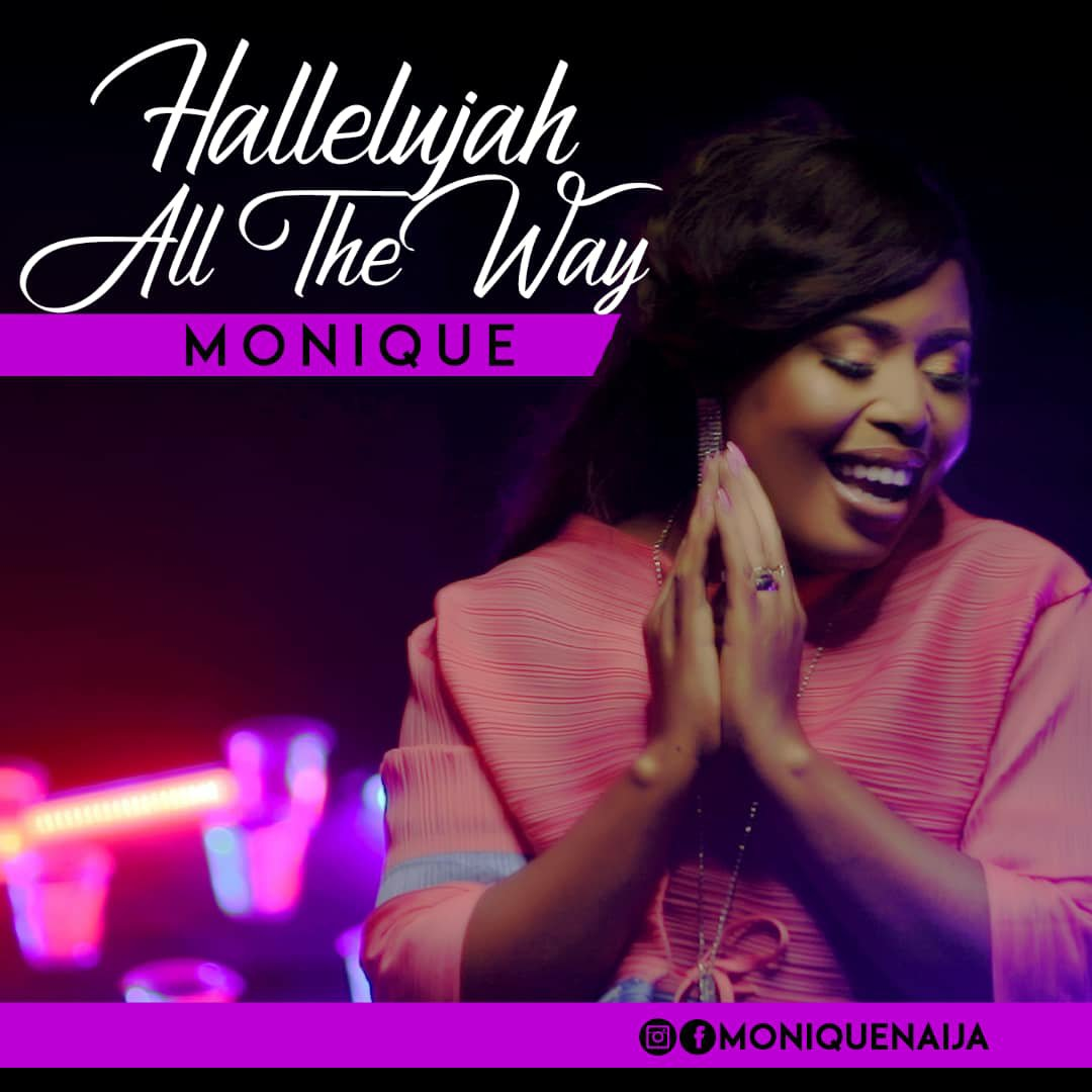 MoniQue - Halleluyah All The Way