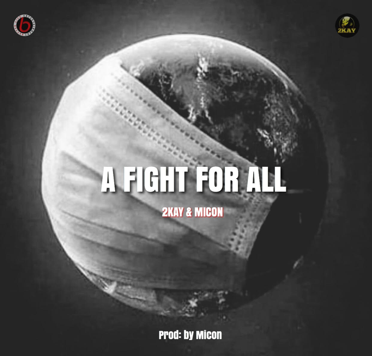 Mr 2kay Ft. Micon - A Fight for All