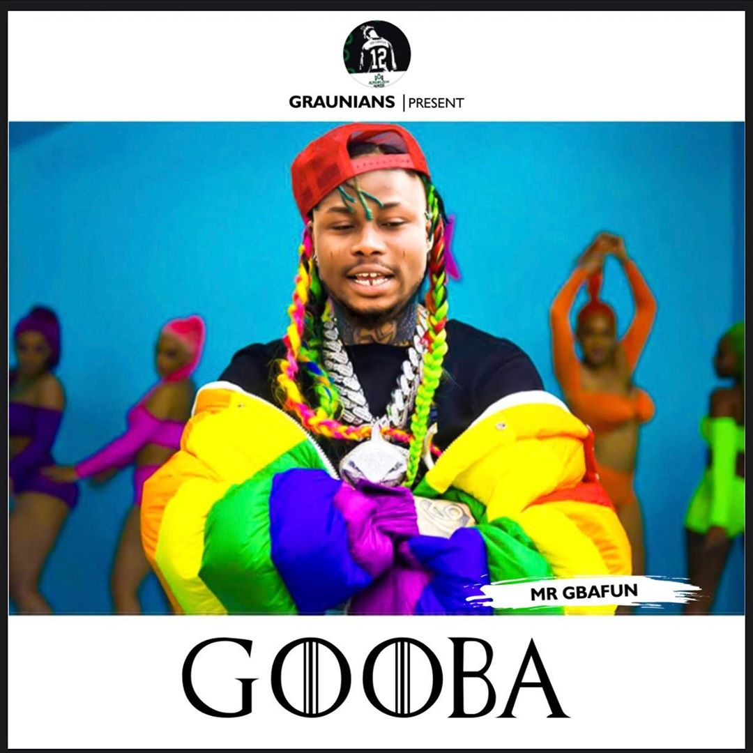 Mr Gbafun - Gooba Money