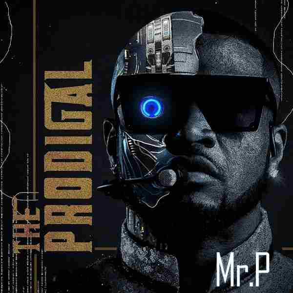 Mr P - Prodigal (Album)