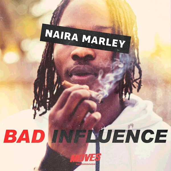 Naira Marley - Bad Influence (Prod. By Rexxie)