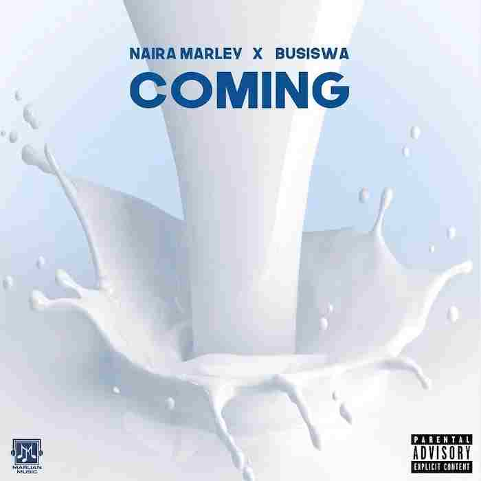 Naira Marley Ft. Busiswa - Coming