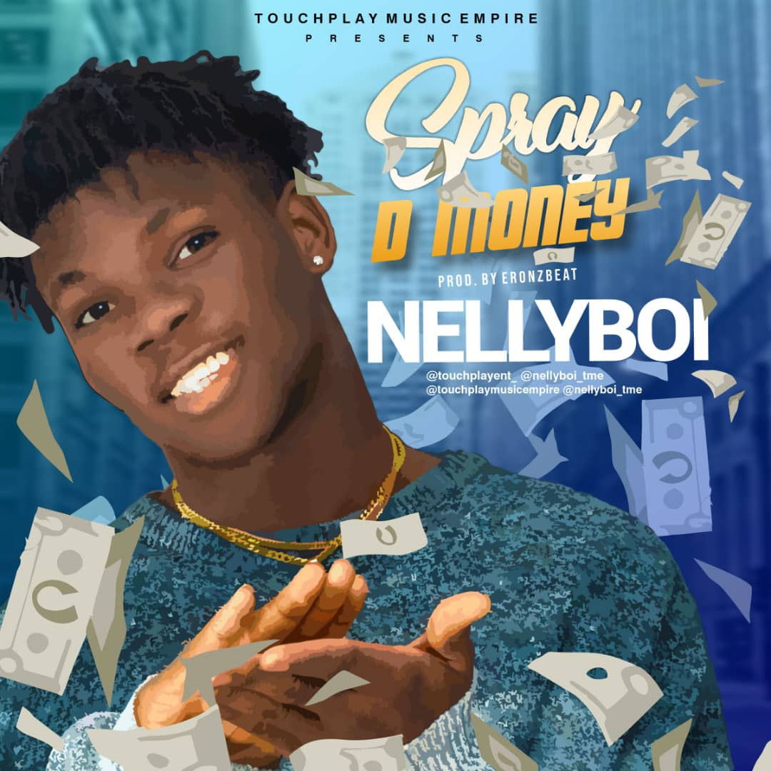 NellyBoi - Spray The Money