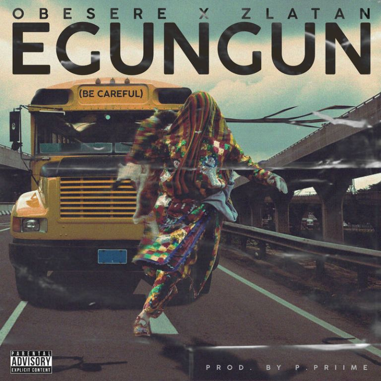 Obesere Ft. Zlatan - Egungun Becareful (Remix)