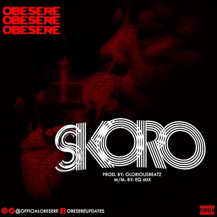 Obesere - Skoro (Prod. By Glorious)